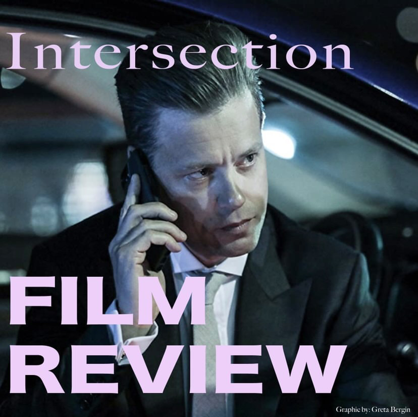 'Intersection' Film Review
